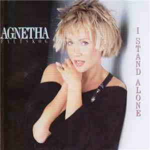 Agnetha Fältskog - I Stand Alone download free