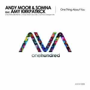 Andy Moor & Somna  Feat. Amy Kirkpatrick - One Thing About You download free