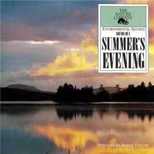 Bernie Krause - Sounds Of A Summer's Evening download free