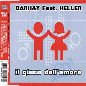 Danijay Feat. Hellen - Il Gioco Dell' Amore download free