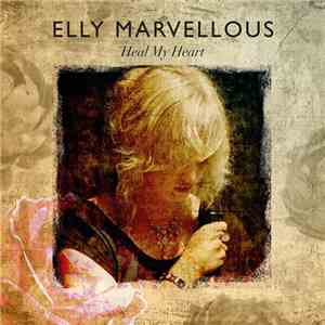Elly Marvellous - Heal My Heart download free
