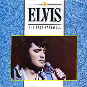 Elvis Presley - The Last Farewell download free
