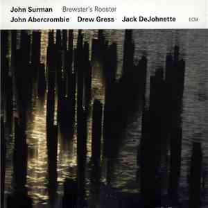 John Surman - Brewster's Rooster download free