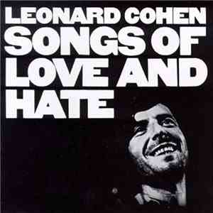 Leonard Cohen - Songs Of Love And Hate download free