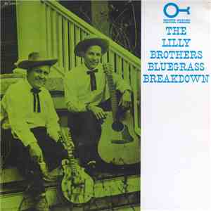 Lilly Brothers - Bluegrass Breakdown download free