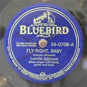 Lonnie Johnson  - Fly Right, Baby / Rambler's Blues download free