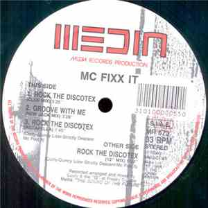 MC Fixx It - Rock The Discotex / Groove With Me download free