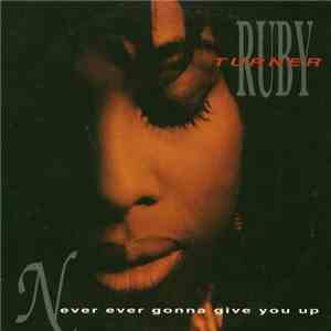 Ruby Turner - Never Ever Gonna Give You Up download free