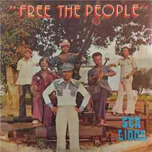 Sea Lions  - Free The People download free