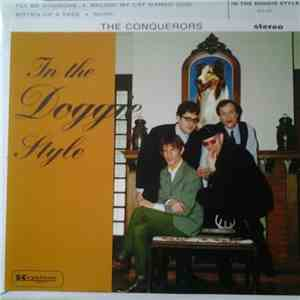 The Conquerors  - In The Doggie Style download free