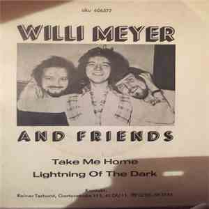 Willi Meyer And Friends - Take Me Home download free